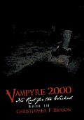 Vampyre 2000: No Rest for the Wicked: Book III