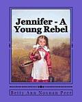Jennifer - A Young Rebel