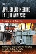 Applied Engineering Failure Analysis: Theory and Practice