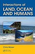 Interactions of Land, Ocean and Humans: A Global Perspective (Social Environmental Sustainability)