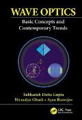 Wave Optics: Basic Concepts and Contemporary Trends
