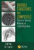 Composite Materials #3: Braided Structures and Composites: Production, Properties, Mechanics, and Technical Applications