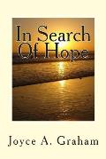 In Search Of Hope by Joyce A. Graham