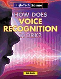 How Does Voice Recognition Work? (High-Tech Science)