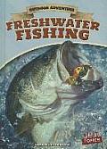 Freshwater Fishing (Outdoor Adventure)