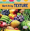 Sort It by Texture (Sort It Out!)