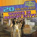 20 Fun Facts about Women in Ancient Egypt (Fun Fact File: Women in History)
