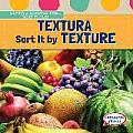 Textura / Sort It by Texture (Vamos a Agrupar Por / Sort It Out!)
