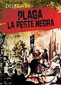 Plaga: La Peste Negra (Plague: The Black Death) (Desastres) by Janey Levy