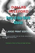 Fury of the Dark Ghost Large Print Edition