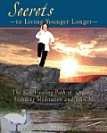 Secrets to Living Younger Longer