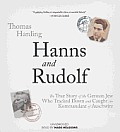 Hanns and Rudolf: The True Story of the German Jew Who Tracked and Caught the Kommandant of Auschwitz