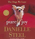 Pure Joy: The Dogs We Love [With Bonus PDF Disc]
