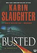 Busted: A Novella (Will Trent)