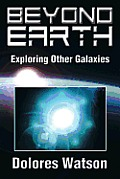 Beyond Earth: Exploring Other Galaxies