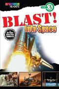 Blast! Into Space: Level 3 (Spectrum(r) Readers)