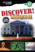 Discover! Washington, D.C.: Level 3 (Spectrum(r) Readers)