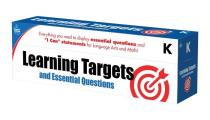 Learning Targets and Essential Questions, Grade K
