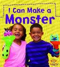 I Can Make a Monster (What Can I Make Today?)