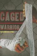 Caged Warrior (Caged Warrior)