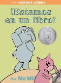 Estamos En Un Libro! (Spanish Edition) (Elephant & Piggie Books)