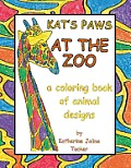 Kat's Paws at the Zoo: A Coloring Book of Animal Designs