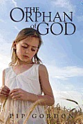 The Orphan of God: A Memior
