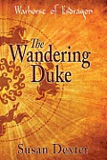 The Wandering Duke by Susan Dexter