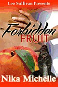 Forbidden Fruit: A Street Tale