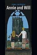 Annie and Will: A Novel of Love, Betrayal, and Coming of Age in the Sixties