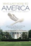 The Last Word to America: The World in Context of America