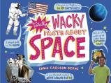 Totally Wacky Facts about Space