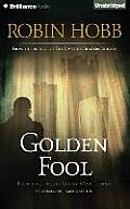 Tawny Man Trilogy #2: Golden Fool