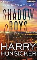 Jon Cantrell Thriller #2: Shadow Boys