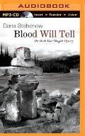 Blood Will Tell (Kate Shugak Mysteries)