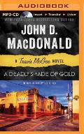 Travis McGee Mysteries #5: A Deadly Shade of Gold