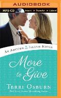 Anchor Island Novel #4: More to Give