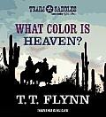 What Color Is Heaven?