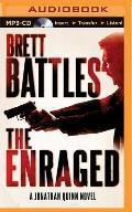 Jonathan Quinn Thriller #7: The Enraged