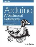 Arduino in a Nutshell Arduino in a Nutshell: A Desktop Quick Reference a Desktop Quick Reference