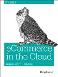 Ecommerce in the Cloud: Bringing...
