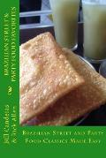 Brazilian Street & Party Food Favorites: Getting You Ready For The World Cup 2014 & Rio Olympic Games... by Mr Rick Allen
