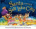 Santa Is Coming to Salt Lake City