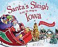 Santa's Sleigh Is on Its Way to Iowa: A Christmas Adventure