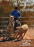 Down the Fence: Working Cow-Horse Dynamics