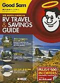 2015 Good Sam RV Travel & Savings Guide: The Must-Have RV Travel Resource!