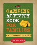 Camping Activity Book for Families: The Essential Guide to Fun in the Outdoors