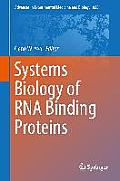 Advances in Experimental Medicine and Biology #825: Systems Biology of RNA Binding Proteins