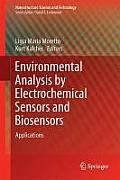 Environmental Analysis by Electrochemical Sensors and Biosensors: Applications (Nanostructure Science and Technology)