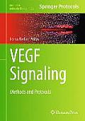 Methods in Molecular Biology #1332: Vegf Signaling: Methods and Protocols